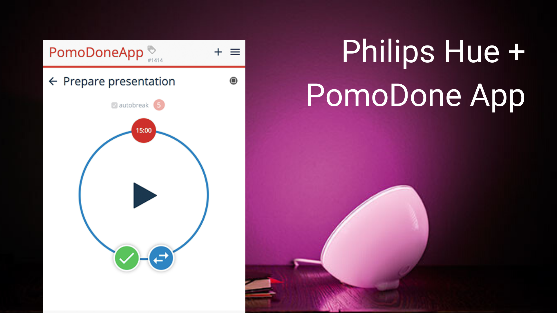 Philips Hue and Pomodoro: Smart Home filled with Productivity